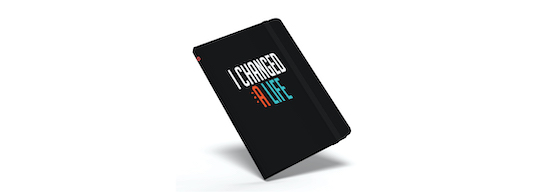 I Changed a Life notebook